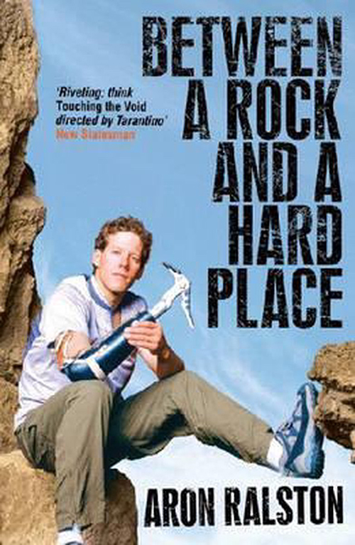 Between a rock and a hard place Aron Ralston